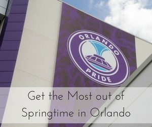 Get the Most out of Springtime in Orlando