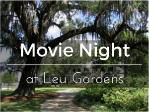 Movie Night Leu Gardens