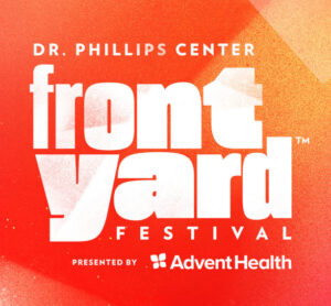 Dr. Phillips Center presents the Frontyard Festival